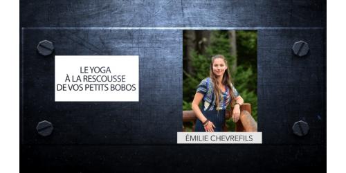 Le yoga à la rescousse de vos petits bobos