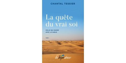 La quête du vrai soi : celle qui danse avec le sable (version imprimée)